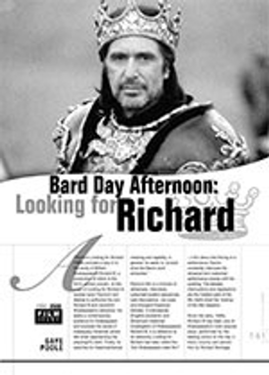 Bard Day Afternoon: <i>Looking for Richard</i>