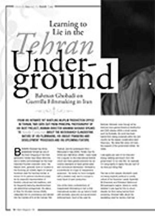 Learning to Lie in the Tehran Underground: Bahman Ghobadi on Guerrilla Filmmaking in Iran