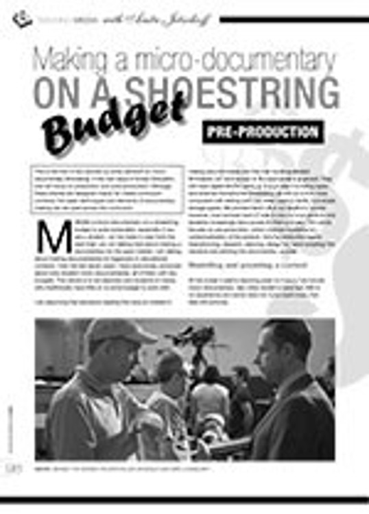 Making a Micro-documentary on a Shoestring Budget: Pre-production