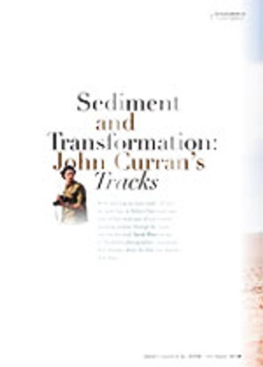 Sediment and Transformation: John Curran's <em>Tracks</em>
