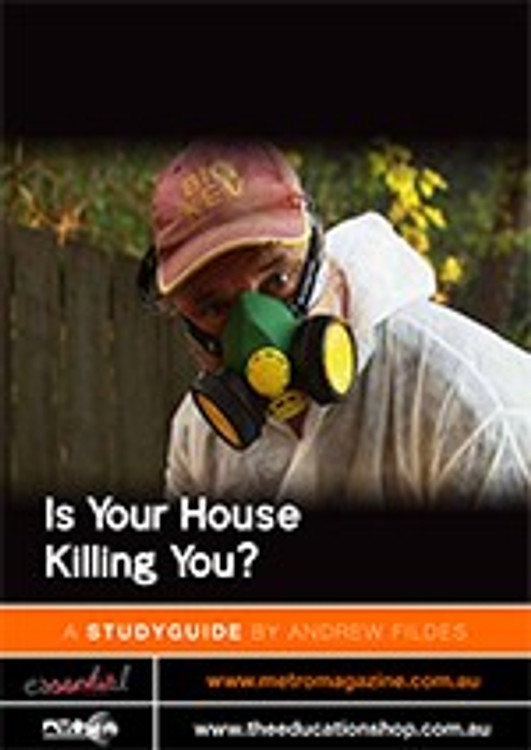 Is Your House Killing You?