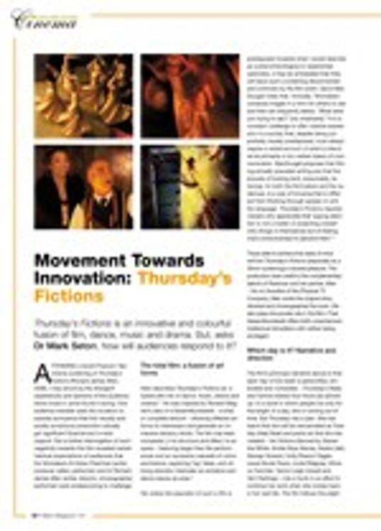 Movement Towards Innovation: <i>Thursday's Fictions</i>
