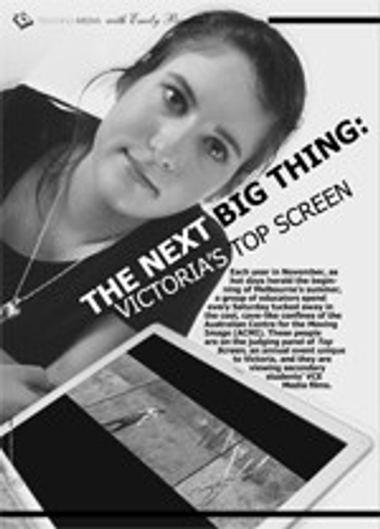 The Next Big Thing: Victoria's <i>Top Screen</i>
