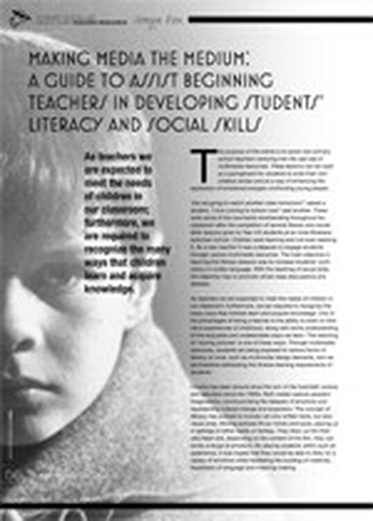 Making Media the Medium: A Guide to Assist Beginning Teachers in Developing Students' Literacy and Social Skills