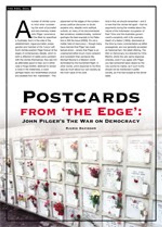 Postcards from 'the Edge': John Pilger's <i>The War on Democracy</i>