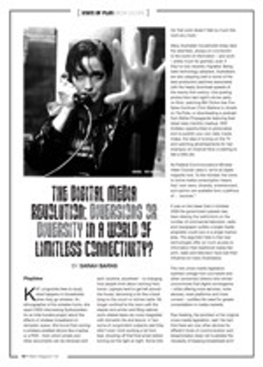The Digital Media Revolution: Diversions or Diversity in a World of Limitless Connectivity?