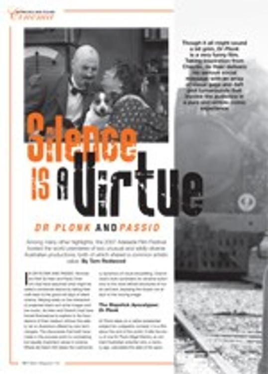 Silence is a Virtue: <em>Dr Plonk</em> and <em>Passio</em>