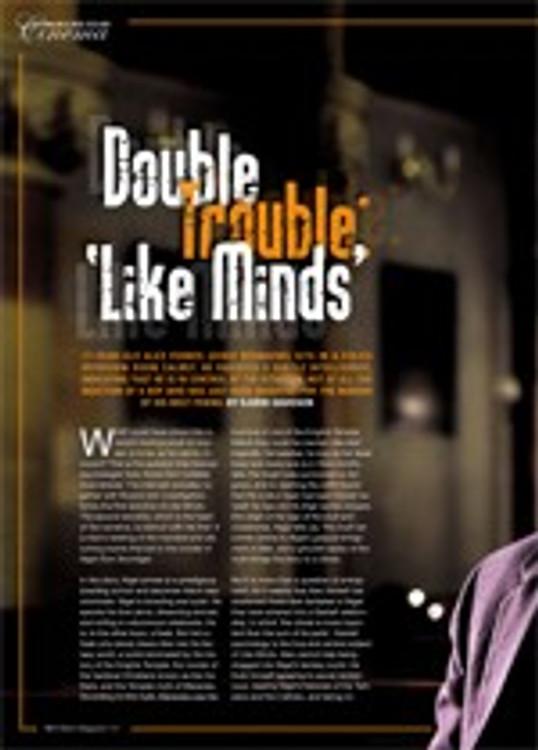 Double Trouble: <i>Like Minds</i>