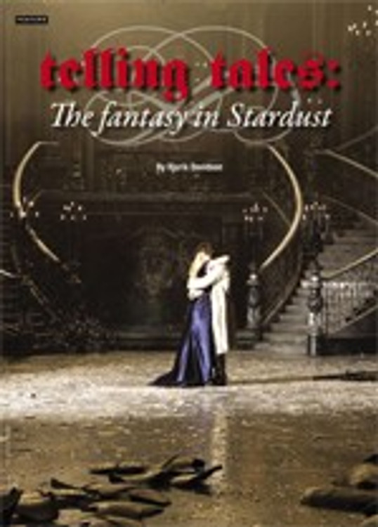 Telling Tales: The Fantasy in <i>Stardust</i>