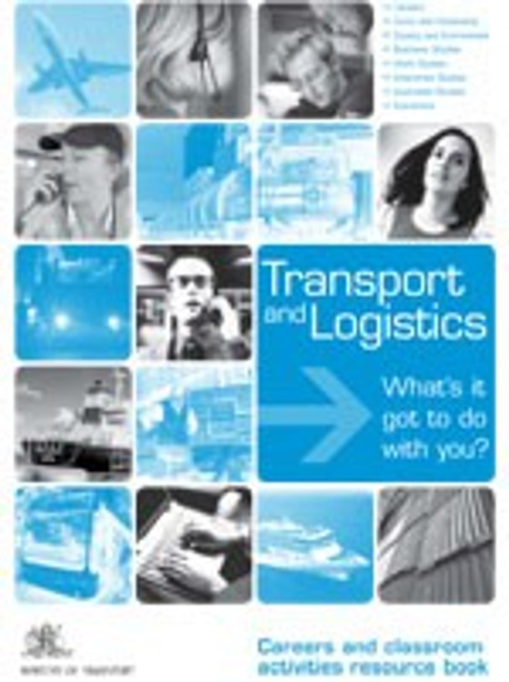 Special Careers Supplement ?Investigating the Transport and Logistics Industry