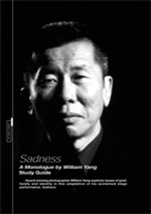 Sadness - A Monologue by William Yang