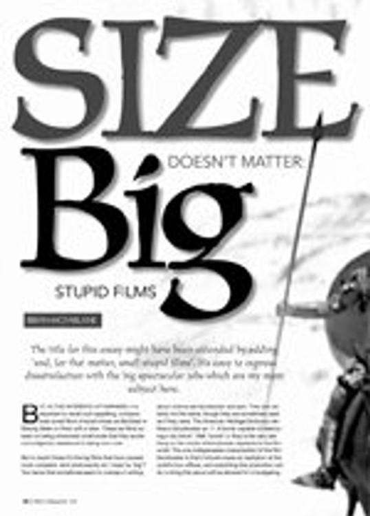 Size Doesn't Matter: Stupid Films