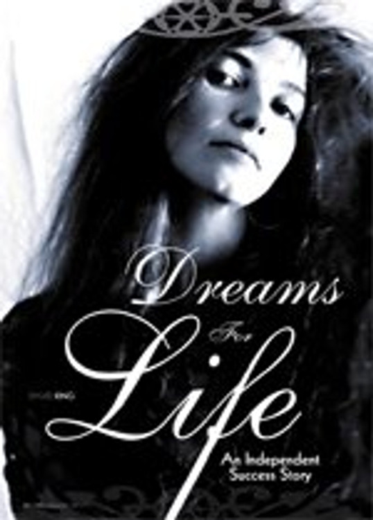 Dreams for Life: An Independent Success Story