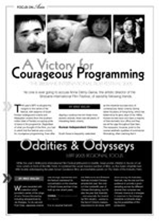 A Victory of Courageous Programming: The Brisbane International Film Festival; Oddities & Odysseys: MIFF 2005 Regional Focus