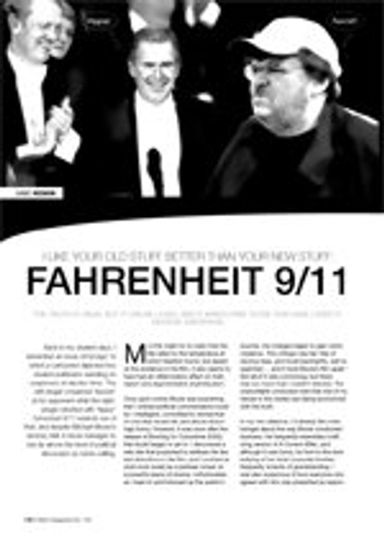 I Like Your Old Stuff Better than Your New Stuff: Fahrenheit 9/11