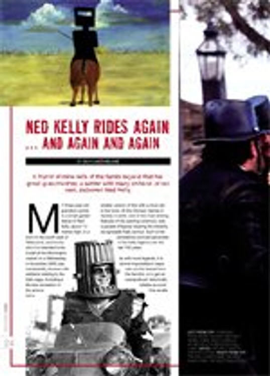 Ned Kelly Rides Again?nd Again and Again