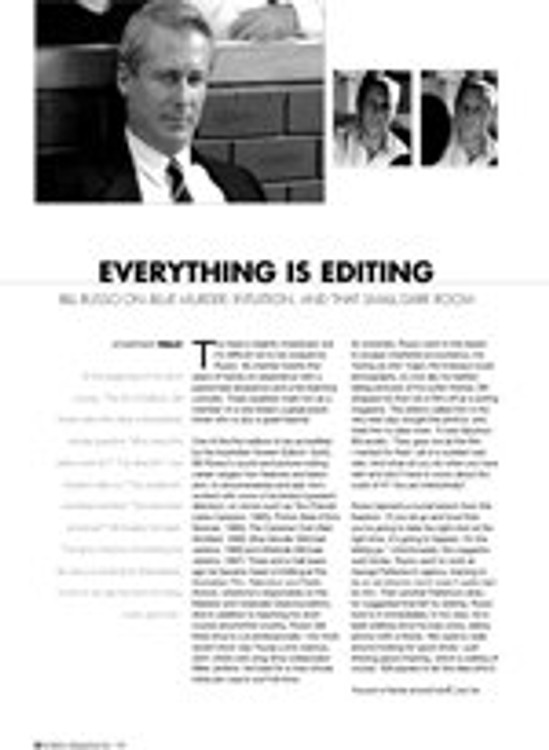 Everything is Editing: Bill Russo on Blue Murder, Intuition and that Small Dark Room