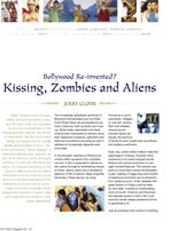Bollywood Reinvented: Kissing, Zombies and Alliens