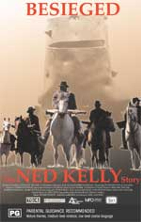 Besieged: The Ned Kelly Story
