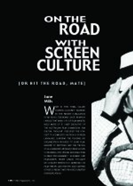 On the Road with Screen Culture (or hit the road, mate)