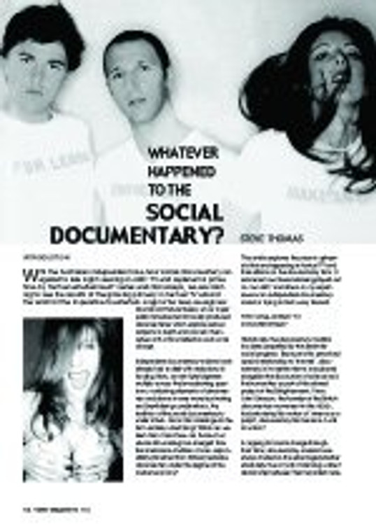 Whatever Happened to the Social Documentary?