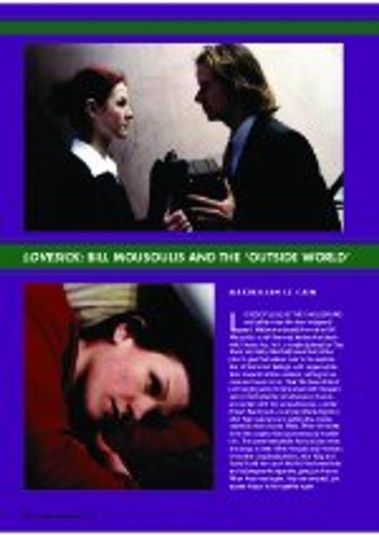 'Lovesick': Bill Mousoulis and the 'Outside World'