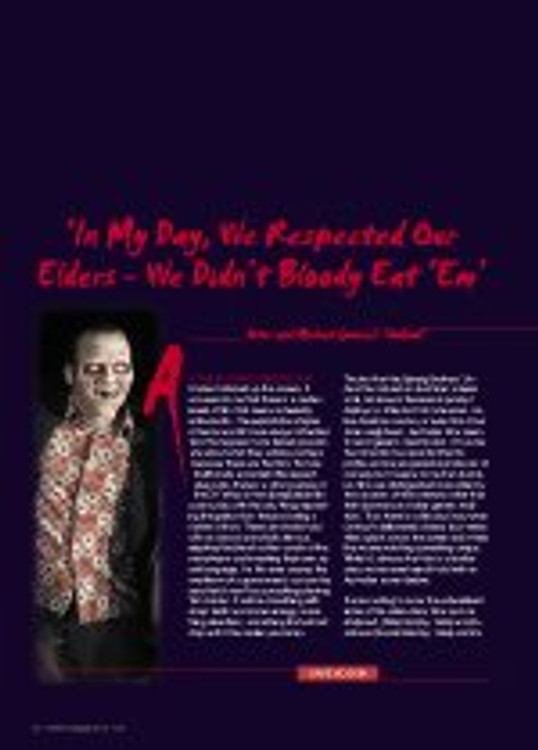 'In My Day, We Respected Our Elders - We Didn't Bloody Eat 'Em' - 'Undead'