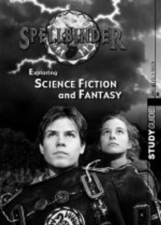 ?pellbinder? Exploring Science Fiction and Fantasy (Study Guide)