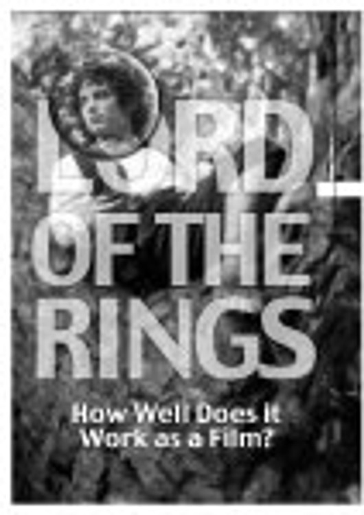 Lord of the Rings - How Well Does it Work as a Film?