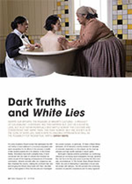 Dark Truths and <em>White Lies</em>