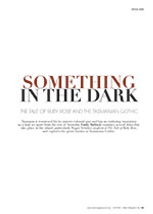 Something in the Dark: <em>The Tale of Ruby Rose</em> and the Tasmanian Gothic