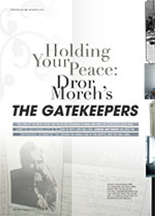 Holding Your Peace: Dror Moreh's <em>The Gatekeepers</em>