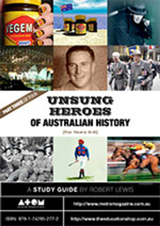 Unsung Heroes of Australian History: Primary (Part 3)