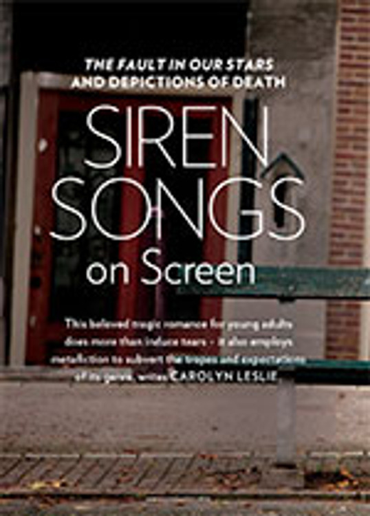 Siren Songs on Screen: <em>The Fault in Our Stars</em> and Depictions of Death