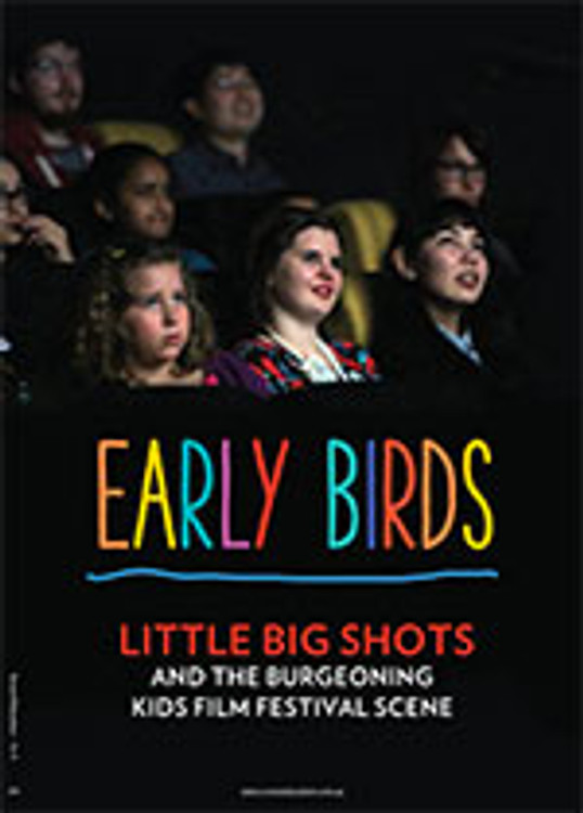 Early Birds: Little Big Shots and the Burgeoning Kids Film Festival Scene