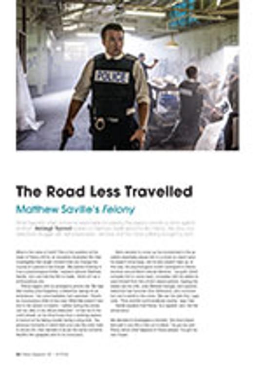 The Road Less Travelled: Matthew Saville's <em>Felony</em>