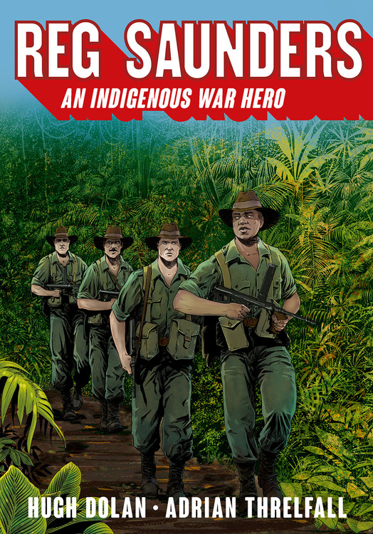 Reg Saunders: An Indigenous War Hero