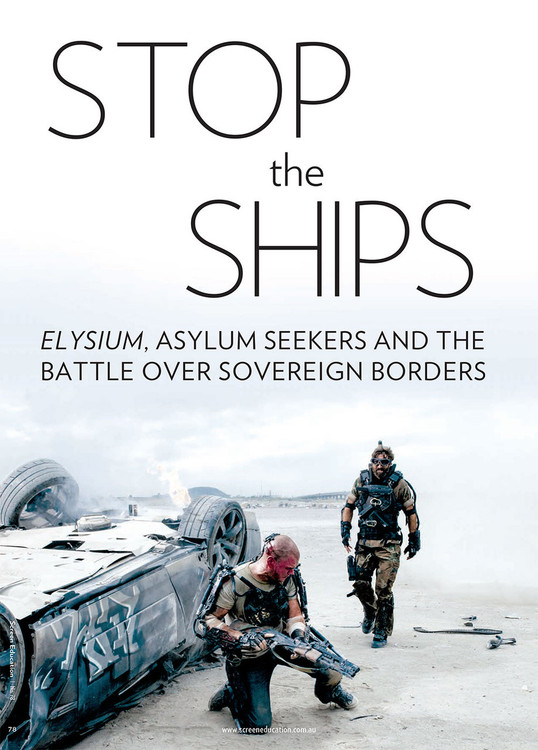 Stop the Ships: Elysium, Asylum Seekers and the Battle over Sovereign Borders