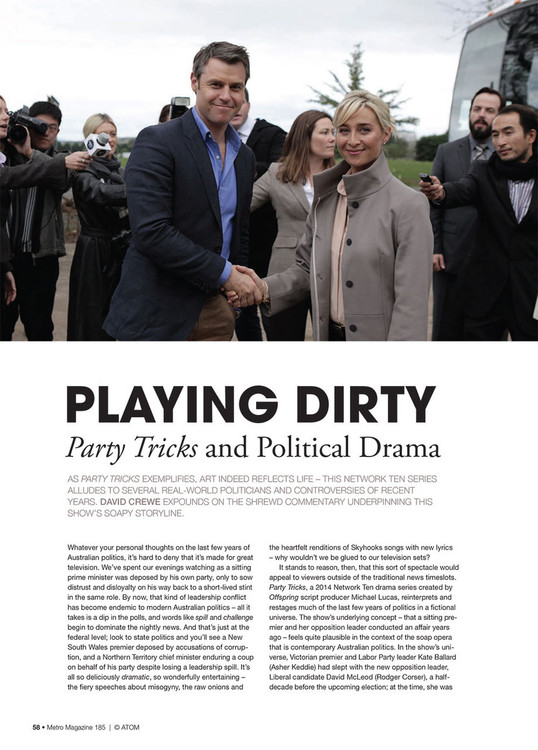 Playing Dirty: Party Tricks and Political Drama