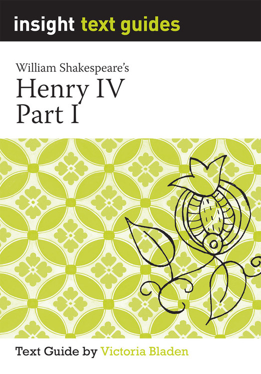Henry IV Part I (Text Guide)