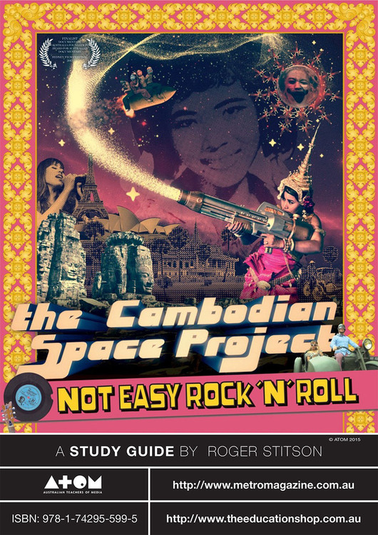 Cambodian Space Project: Not Easy Rock'n'Roll, The (ATOM Study Guide)