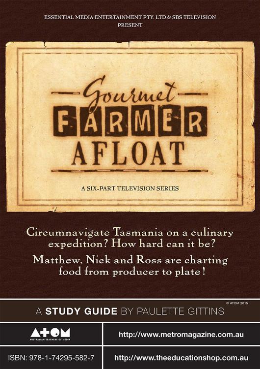 Gourmet Farmer Afloat (ATOM Study Guide)