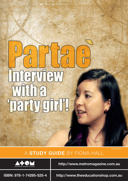 Partae: Interview with a 'Party Girl' (ATOM Study Guide)