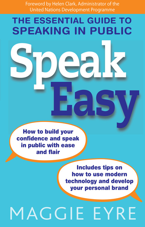 Speak Easy: The essential guide to speaking in public - 3rd Edition