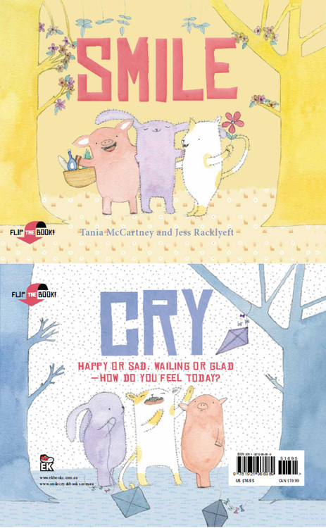 Smile Cry: Happy or sad, wailing or glad - how do you feel today?