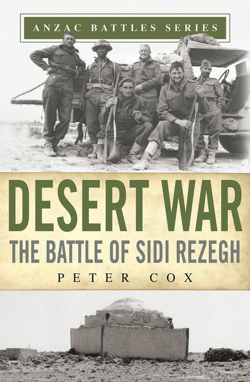 Desert War: The Battle of Sidi Rezegh