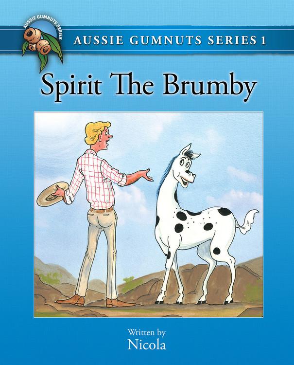 Aussie Gumnuts Series 1: Spirit the Brumby