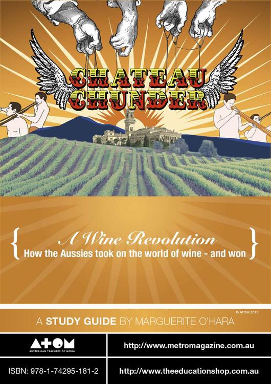 Chateau Chunder: A Wine Revolution (ATOM Study Guide)