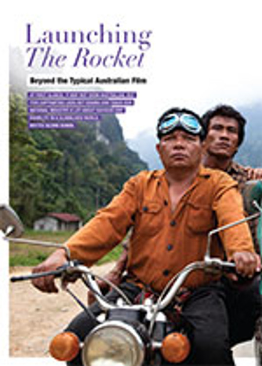 Launching <em>The Rocket</em>: Beyond the Typical Australian Film