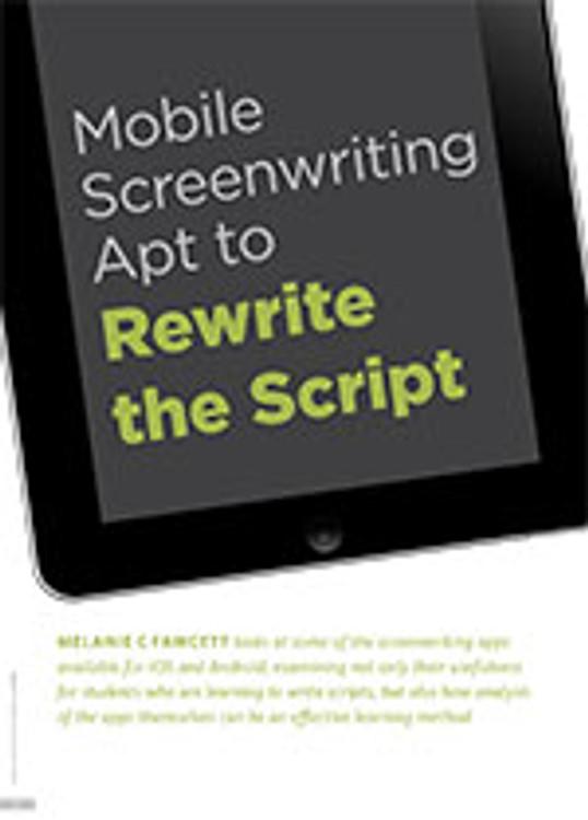 Mobile Screenwriting Apt to Rewrite the Script